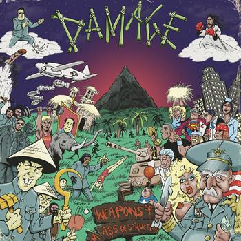 Damage – Weapons Of Mass Destruction