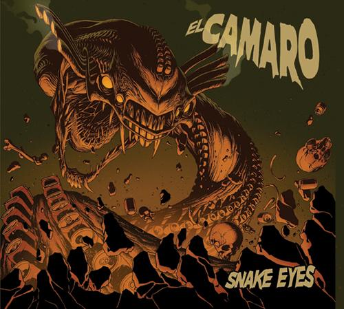 El Camaro – Snake Eyes