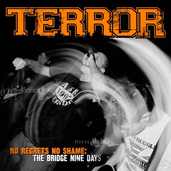 Terror – No Regrets No Shame: The Bridge Nine Days