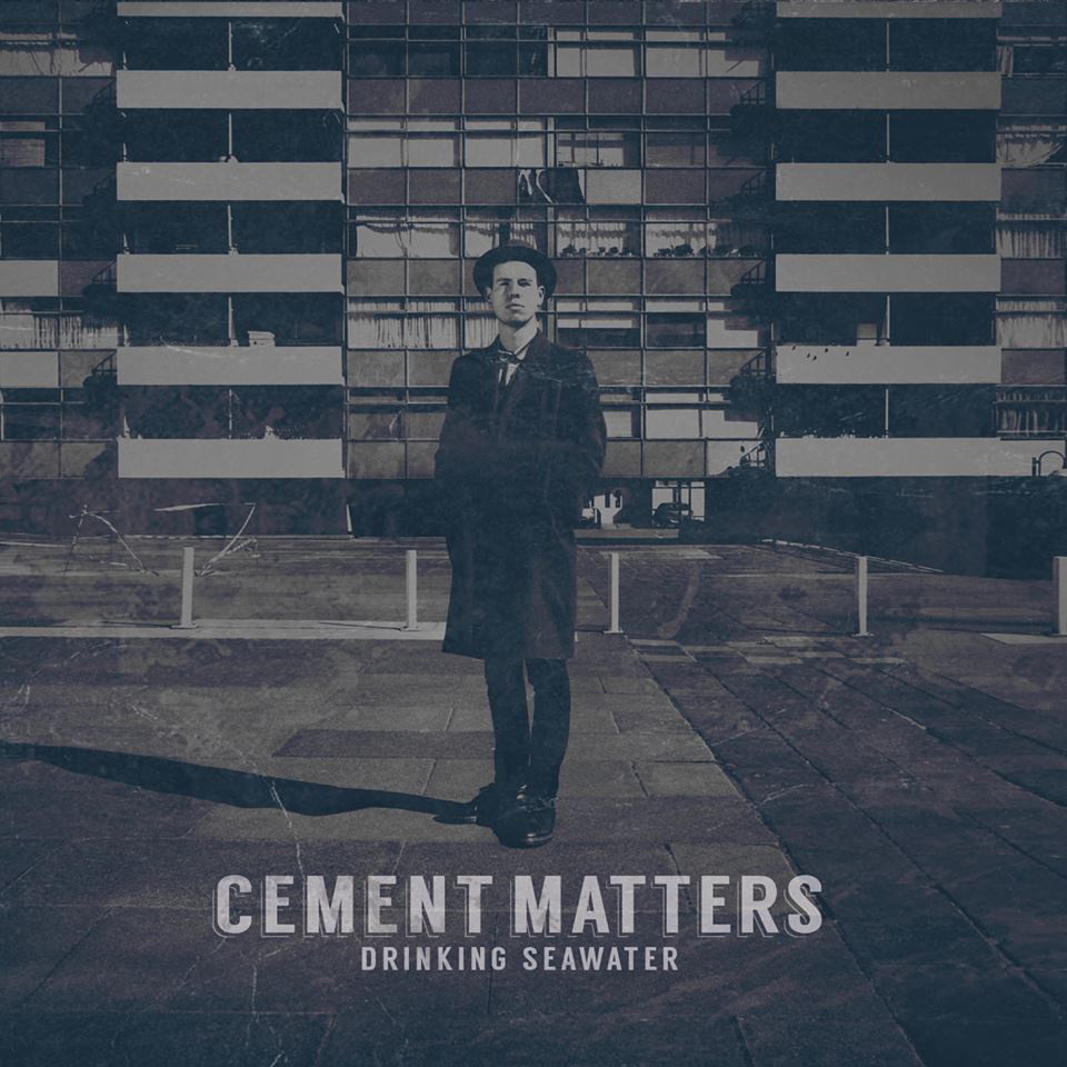 """Cement Matters – """"Drinking Seawater"""""""