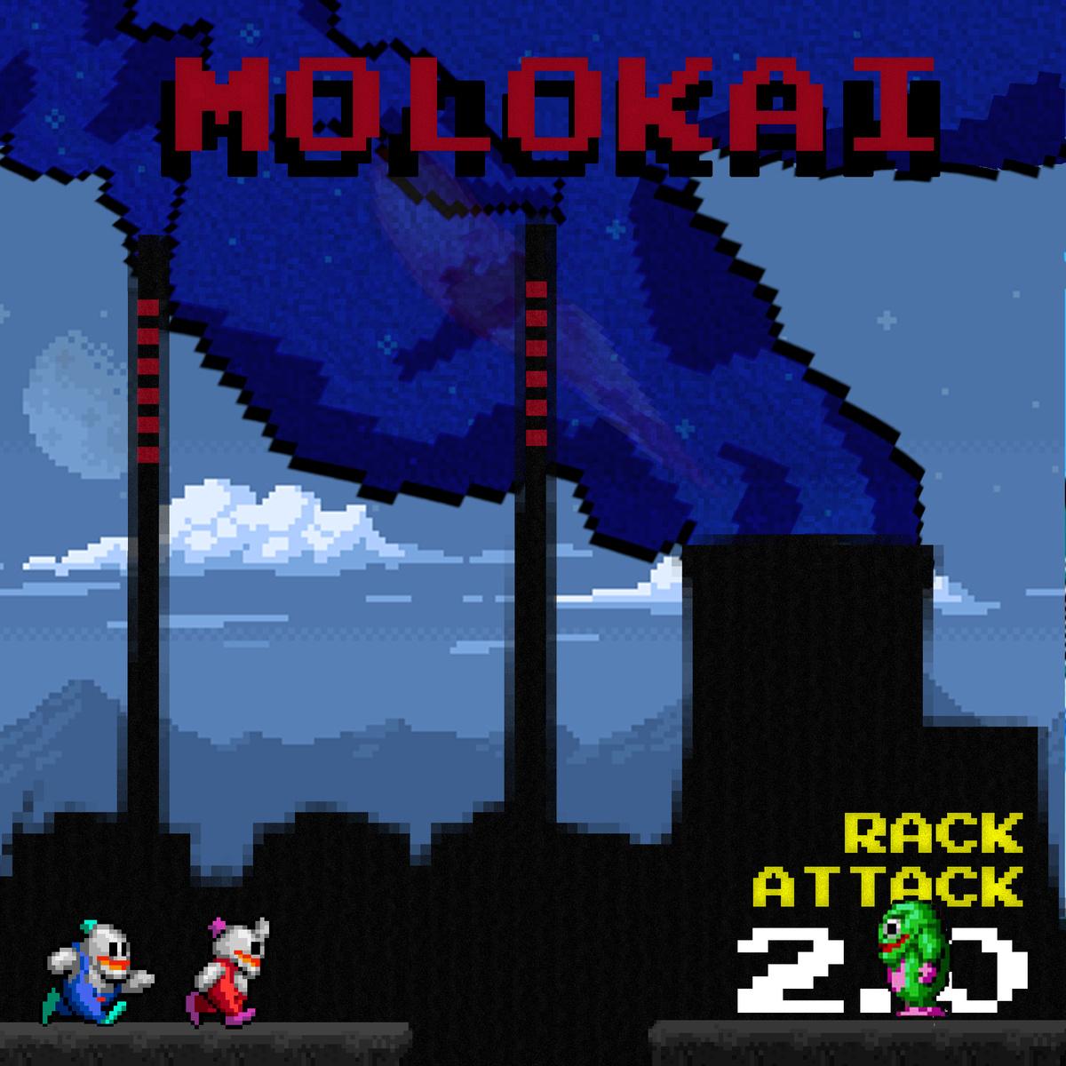 Molokai – Rack attack 2.0