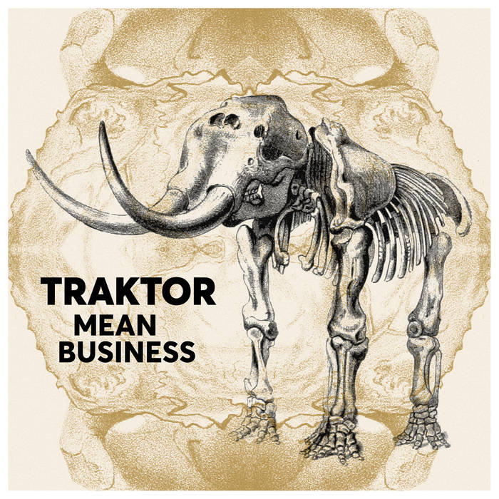 Traktor – Mean Business