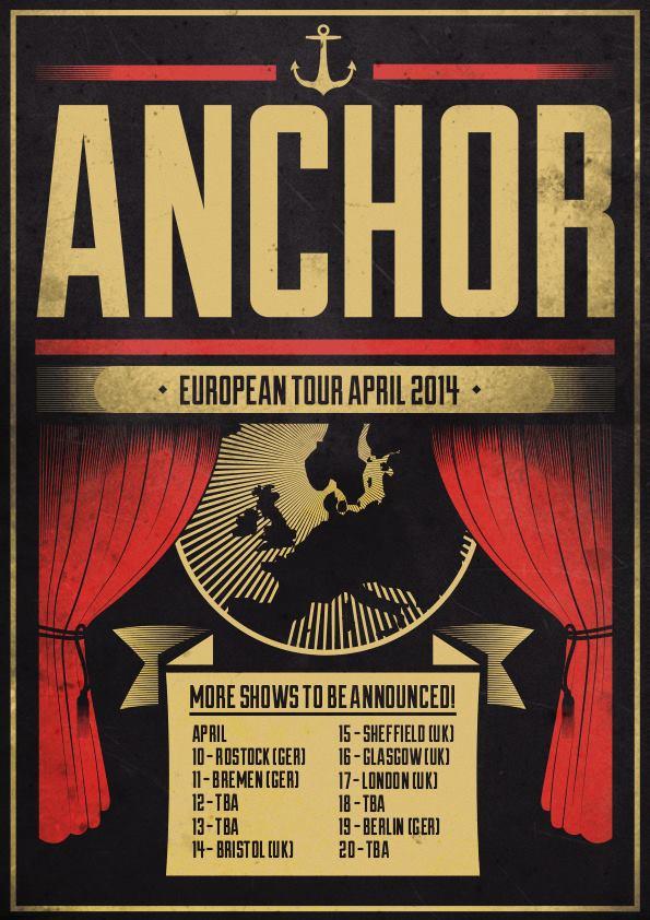ANCHOR announces EUROPE/UK dates for April 2014