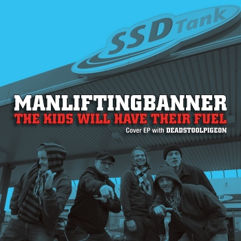 MANLIFTINGBANNER/DEADSTOOLPIGEON 7″ out now!