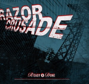 Razor Crusade - Ready & Done
