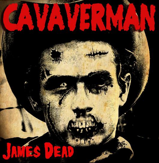 Cavaverman – James Dead