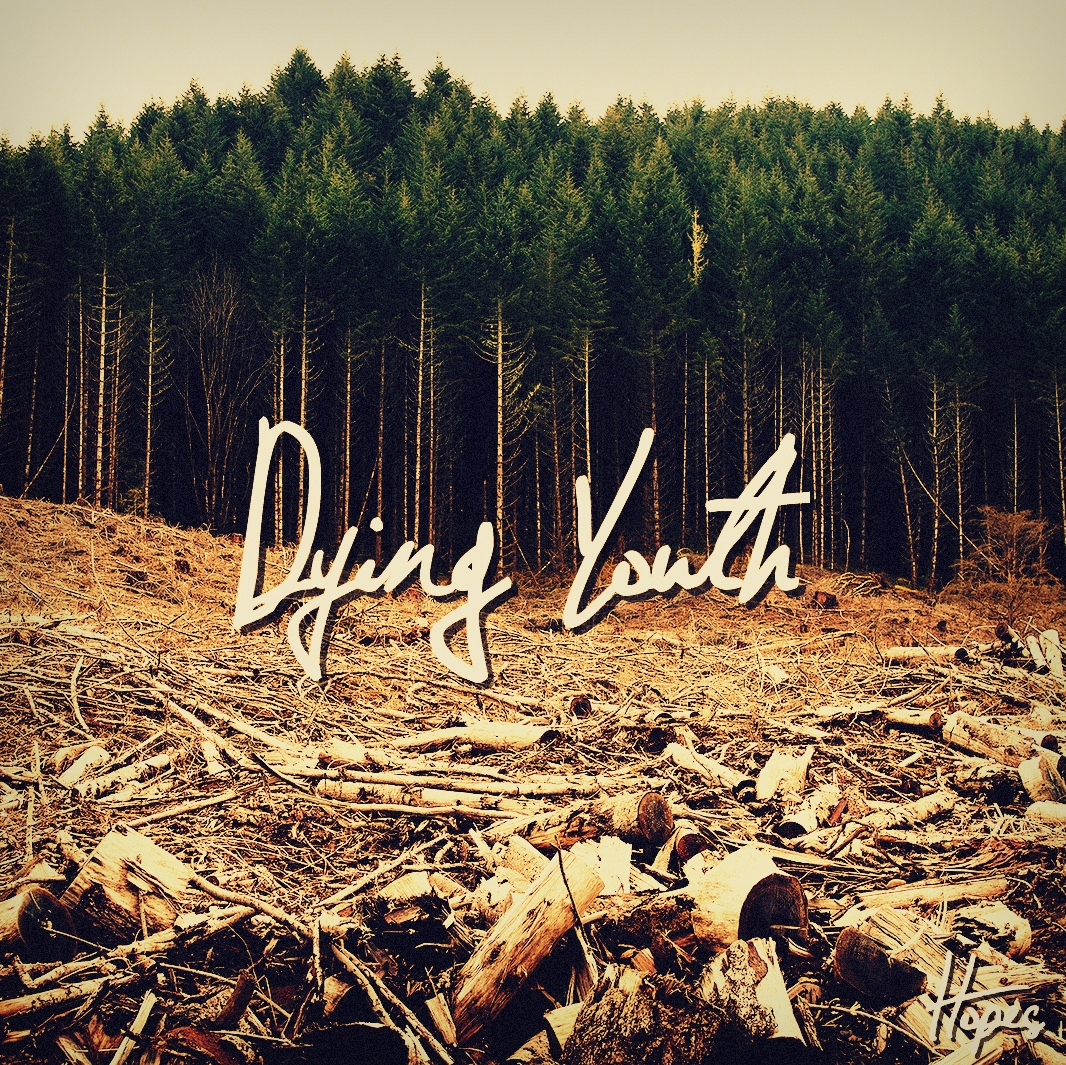 Hopes – Dying youth EP