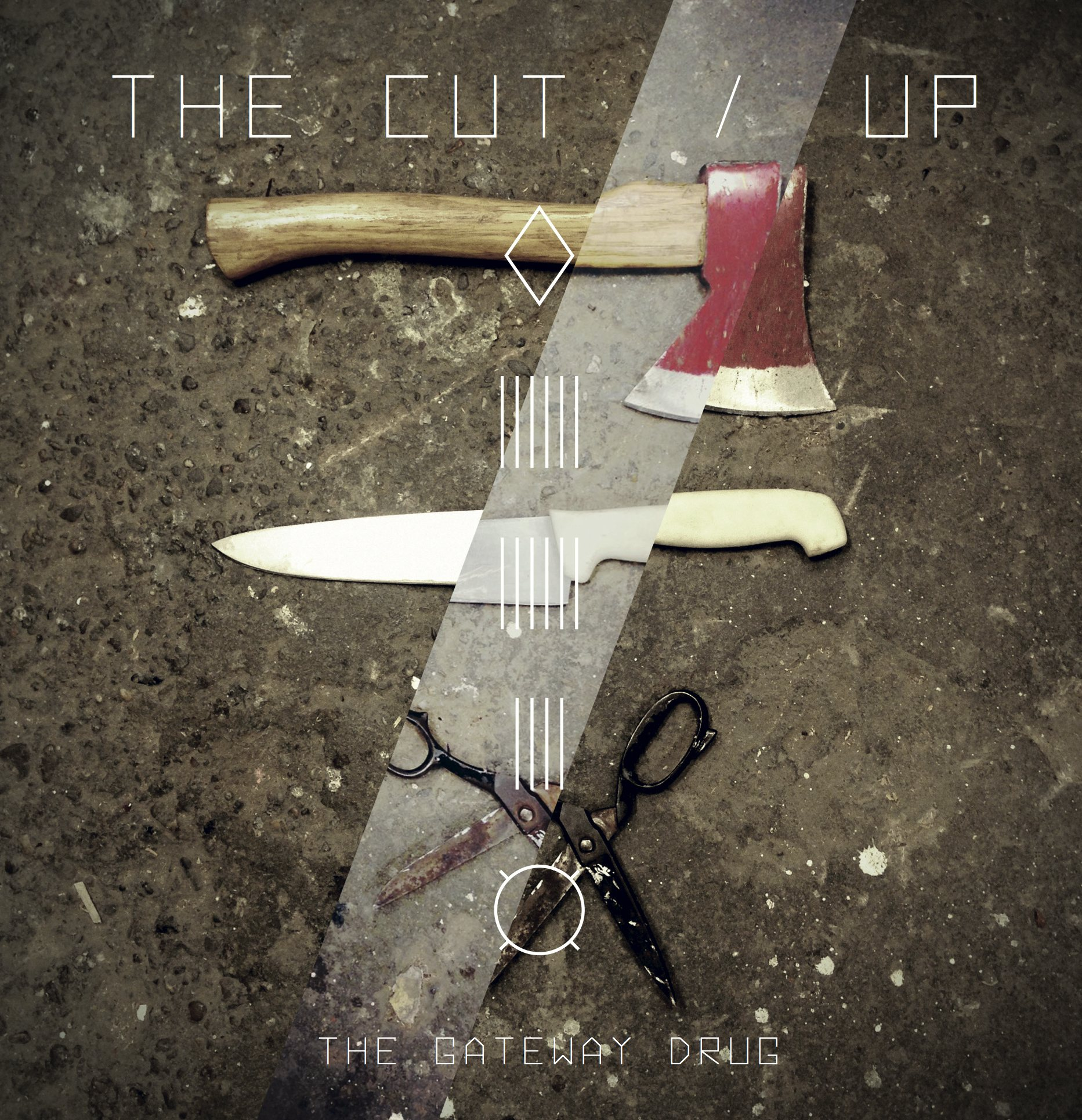 The Cut/Up – The Gateway Drug EP