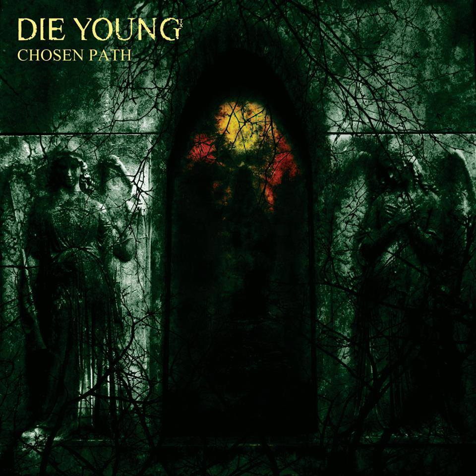 Die Young – Chosen Path 12″ pre-orders up now