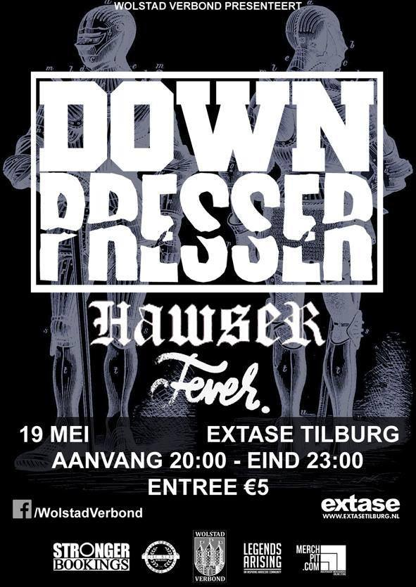 Downpresser + Hawser + Fever. @ Extase, Tilburg (NL)