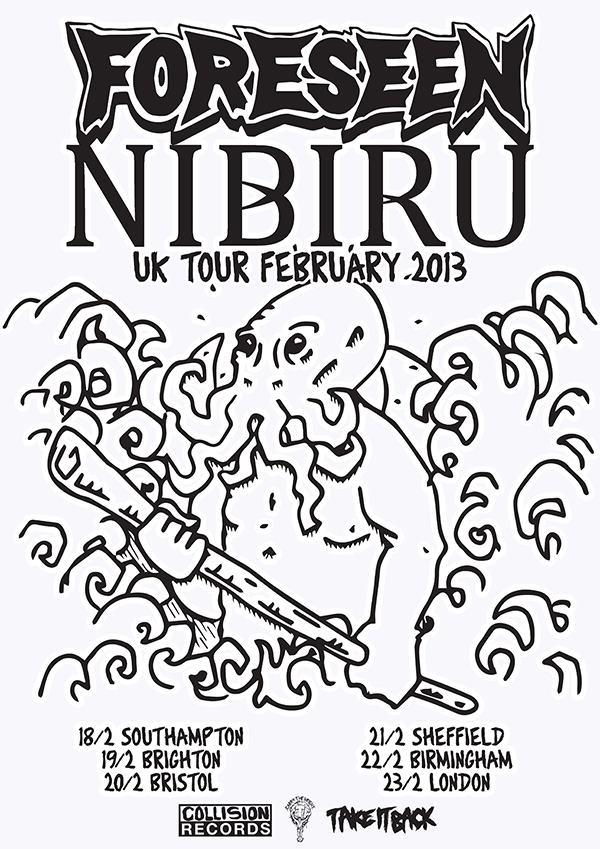 Foreseen / Nibiru UK tour 2013