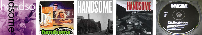 Handsome - discography
