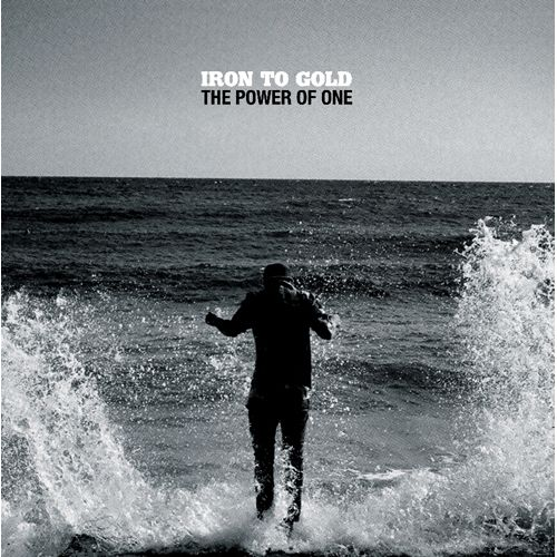 Iron To Gold – The Power Of One 7″