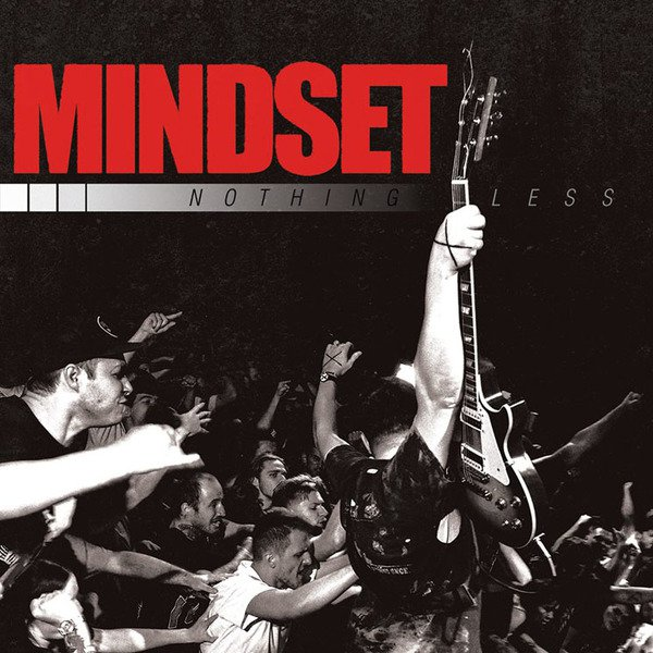 Mindset – Nothing Less