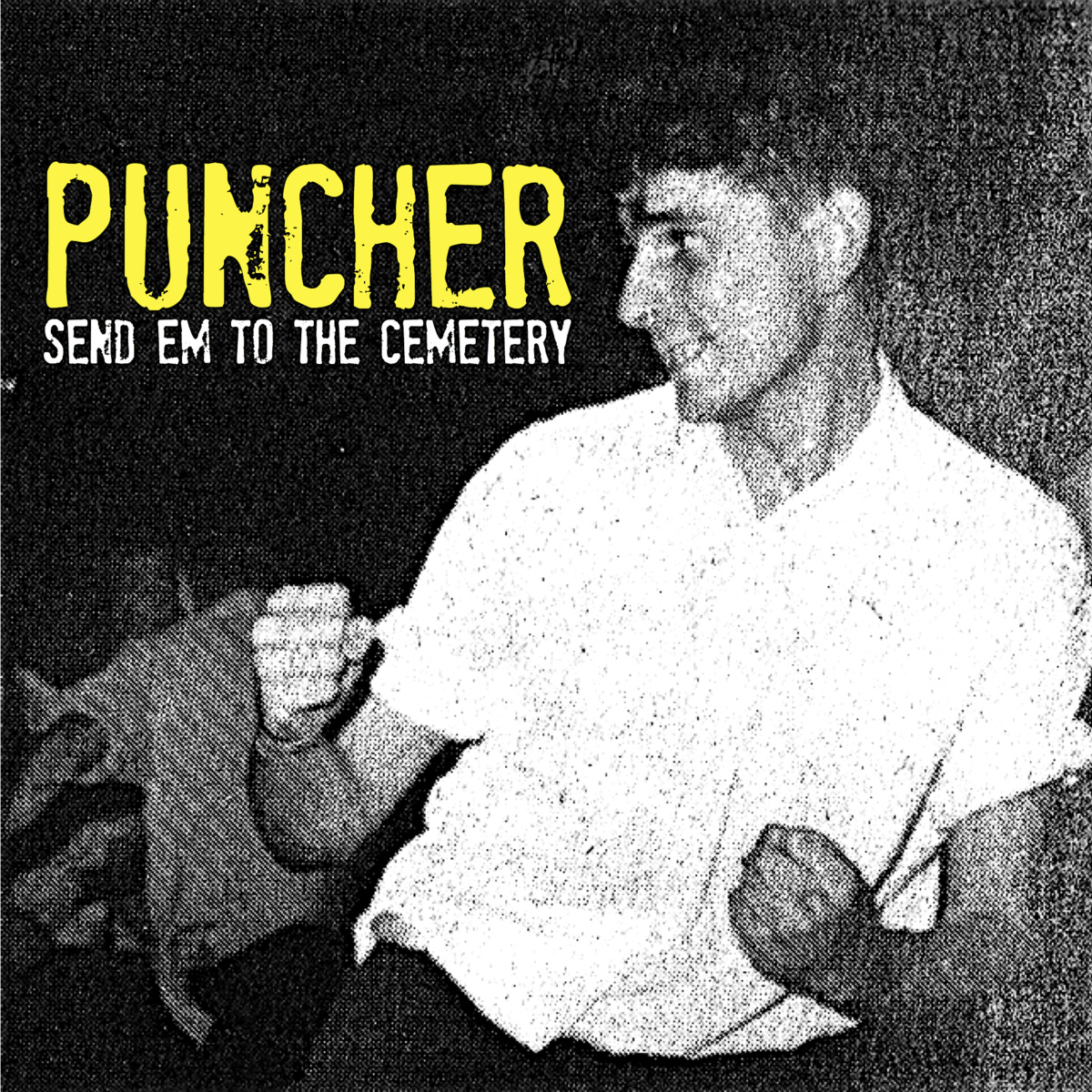 """Puncher – """"Send Em To The Cemetery"""" EP out now"""