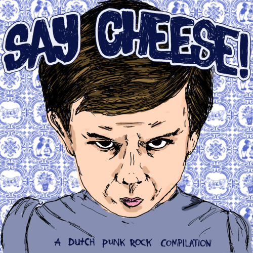 Out now: Say Cheese! benefit Dutch punk compilation
