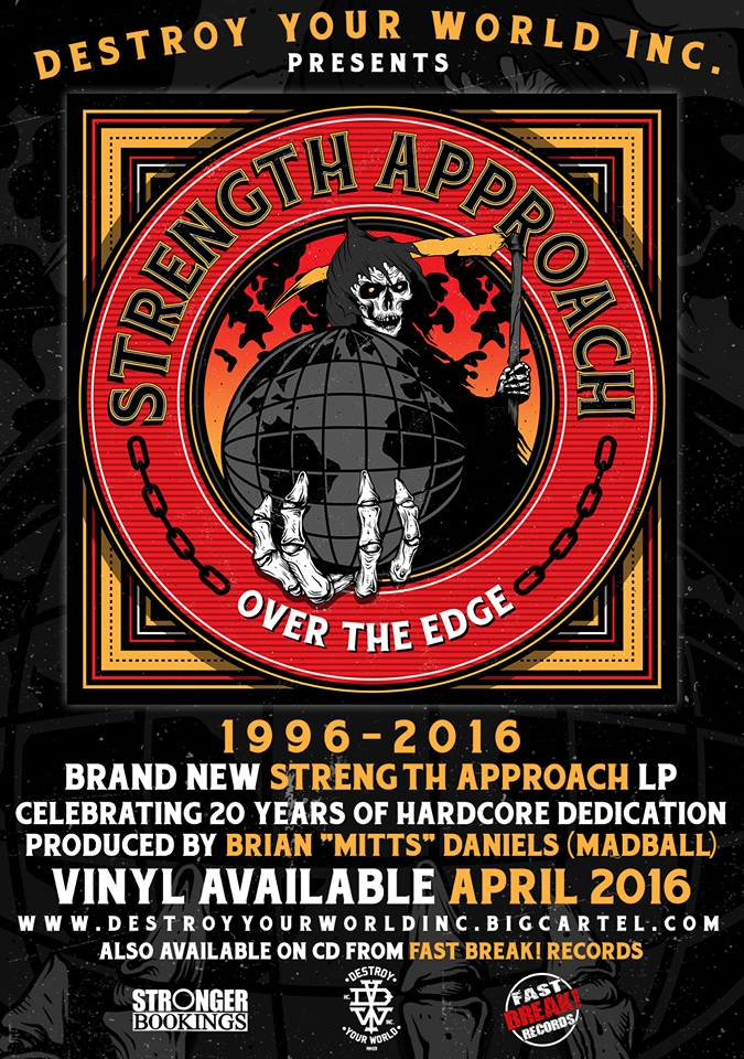 "STRENGTH APPROACH ""OVER THE EDGE"" VINYL RELEASE ON DESTROY YOUR WORLD INC."