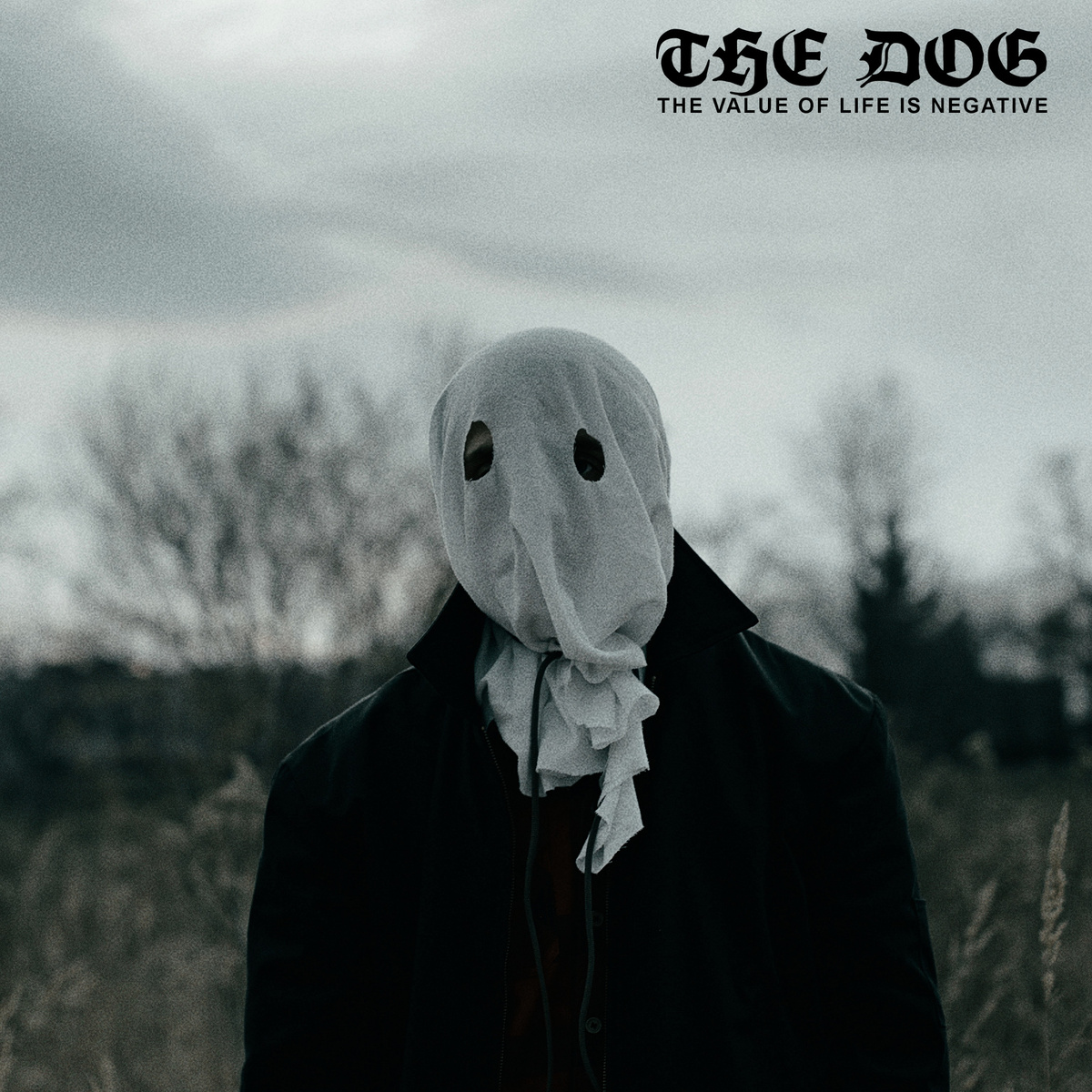 The Dog – The Value Of Life Is Negative 7″ pre-orders up now