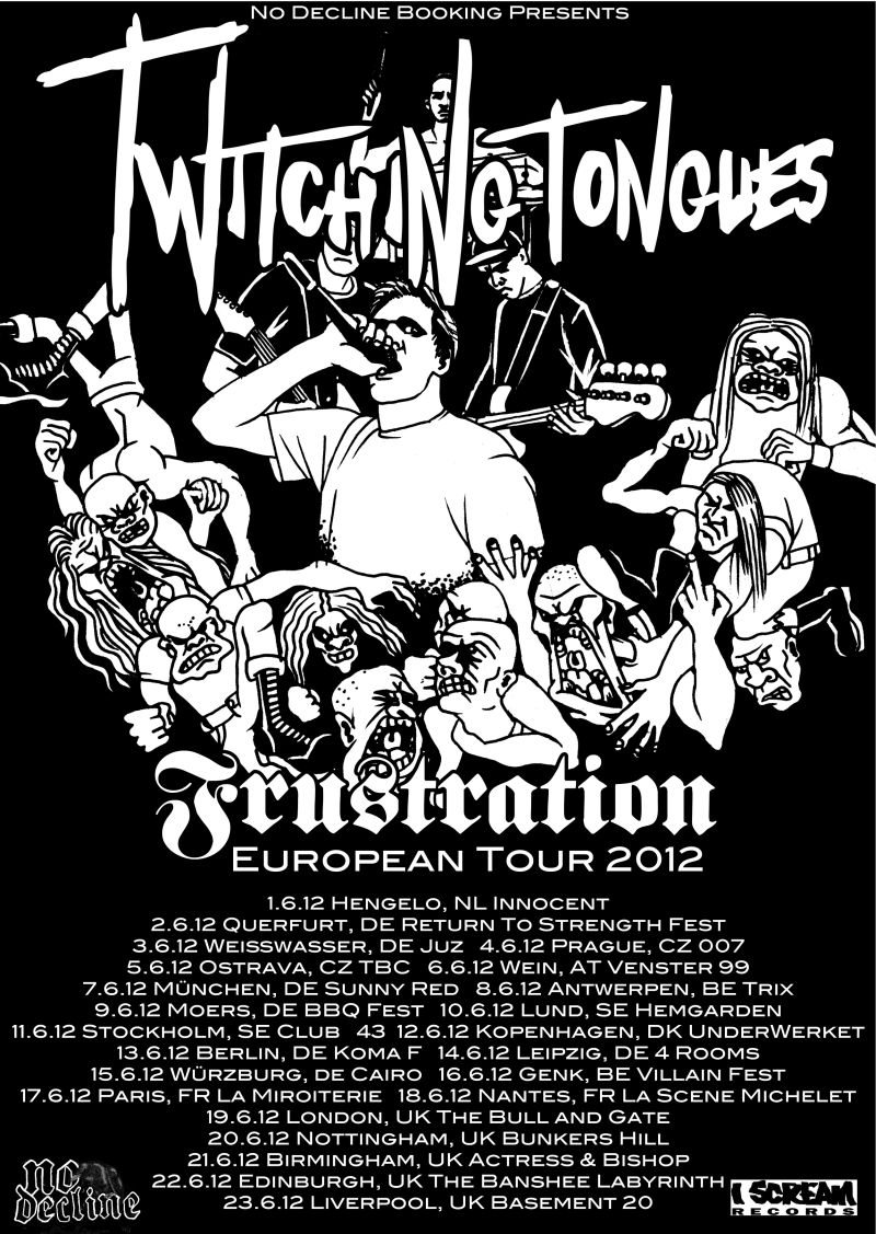 Twitching Tongues & Frustration Euro tour